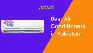 best air conditioners in pakistan